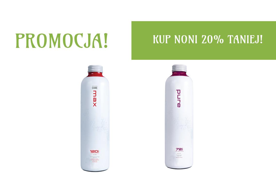 Promocja Noni Max i Noni Pure! 2 butelki za darmo!
