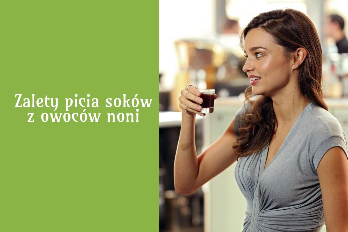 Zalety picia soków z owoców noni
